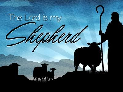 Image result for the lord is my shepherd