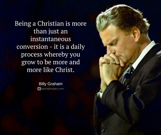 Billy Graham Quotes quotes by billy graham – Supernatural Rhema Billy Graham Quotes